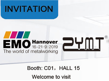 Welcome to visit ZYMT at EMO 2019